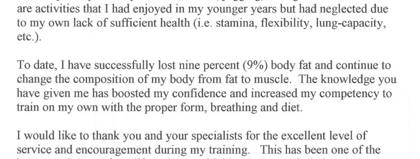 Through your unparalleled health and fitness program I have substantially increased my health so much that I have a renewed passion for my overall well being