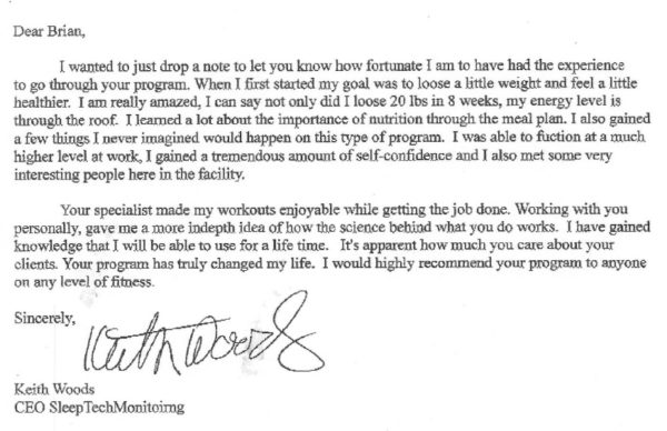 I wanted to just drop a note to let you know how fortunate I am to have had the experience to go through your program. When I first started my goal was to loose a little weight and feel a little healthier.